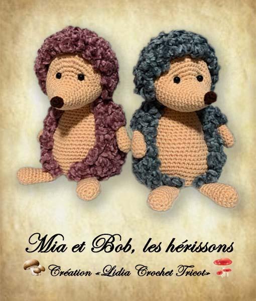 Mia et Bob les hérissons (tutoriel crochet Lidia Crochet Tricot)