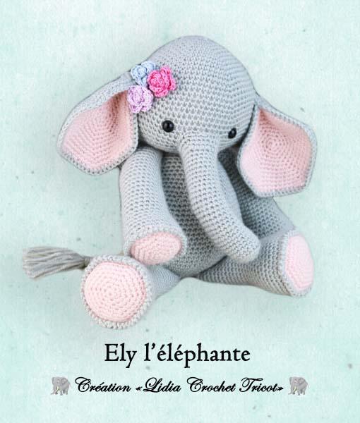 Ely l'éléphant (tutoriel Lidia Crochet Tricot)