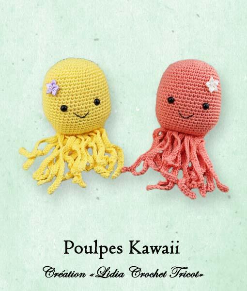 Poulpes Kawaii (tutoriel Lidia Crochet Tricot)