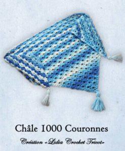 Châle 1000 Couronnes ( tutoriel Lidia Crochet Tricot )