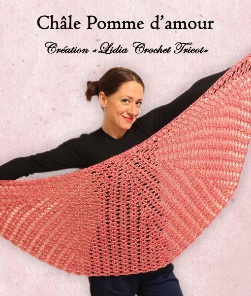 Châle Pomme d'Amour (tutoriel Lidia Crochet Tricot)